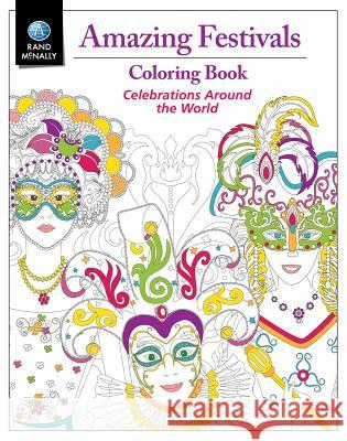 Amazing Festivals Coloring Book: Reg Rand McNally 9780528017353