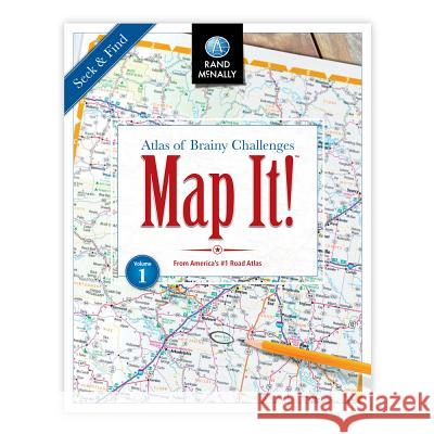 Map It! Seek & Find Atlas of Brainy Challenges: Seek McNally Rand 9780528018244