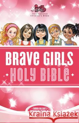 Tommy Nelson's Brave Girls Bible-ICB  9780529111029