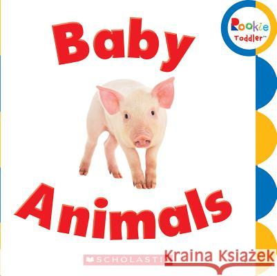 Baby Animals N/A 9780531215777