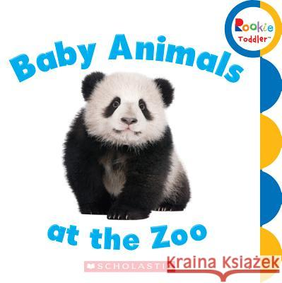 Baby Animals at the Zoo  9780531272510