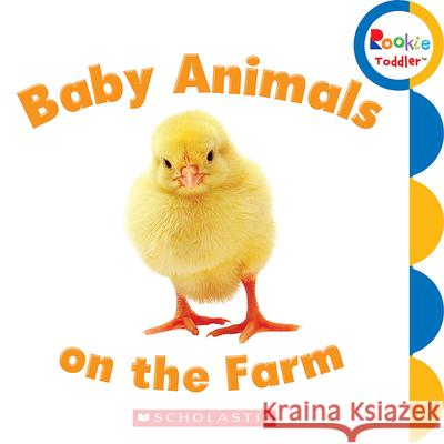 Baby Animals on the Farm  9780531272527