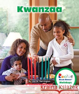 Kwanzaa Lisa M. Herrington 9780531273548
