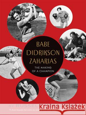 Babe Didrikson Zaharias: The Making of a Champion Russell Freedman 9780544104914 Houghton Mifflin Harcourt (HMH)