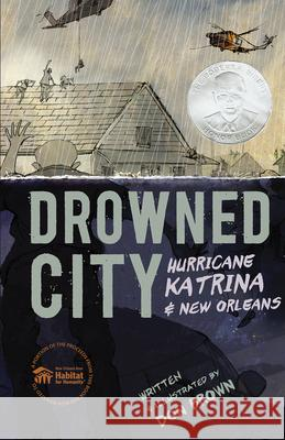 Drowned City: Hurricane Katrina and New Orleans Don Brown 9780544157774
