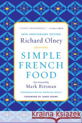 Simple French Food Richard Olney Mark Bittman James Beard 9780544242203 Rux Martin/Houghton Mifflin Harcourt