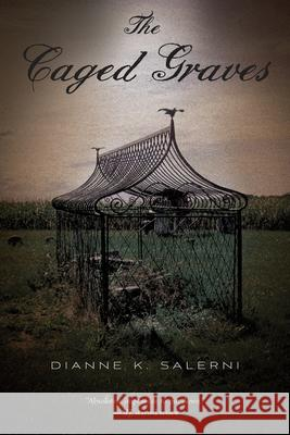 The Caged Graves Dianne K. Salerni 9780544336223