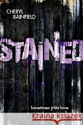 Stained Cheryl Rainfield 9780544439474