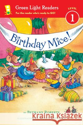 Birthday Mice! Bethany Roberts Doug Cushman 9780544456068