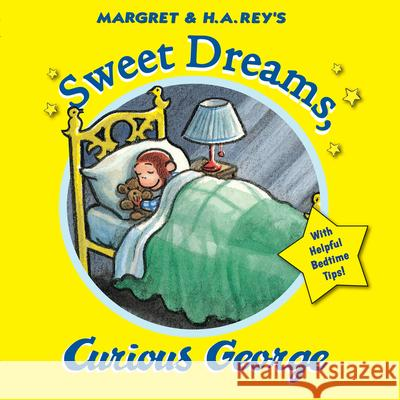 Sweet Dreams, Curious George H. A. Rey 9780544503212