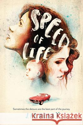 Speed of Life J. M. Kelly 9780544747821