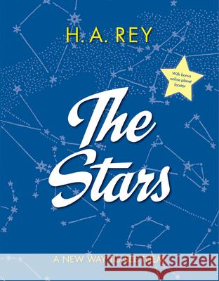 The Stars: A New Way to See Them H. A. Rey 9780544763449