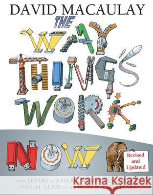 The Way Things Work Now David Macaulay 9780544824386