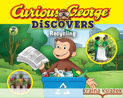 Curious George Discovers Recycling H. A. Rey 9780544880368