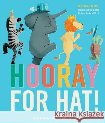 Hooray for Hat! Brian Won 9780544930636