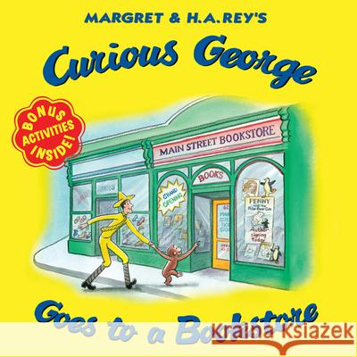 Curious George Goes to a Bookstore H. A. Rey 9780544932043