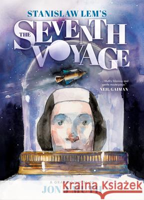 The Seventh Voyage: Star Diaries Stanislaw Lem Jon J. Muth 9780545004626