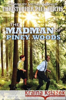 The Madman of Piney Woods Christopher Paul Curtis 9780545156646