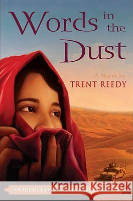Words in the Dust Trent Reedy 9780545261258