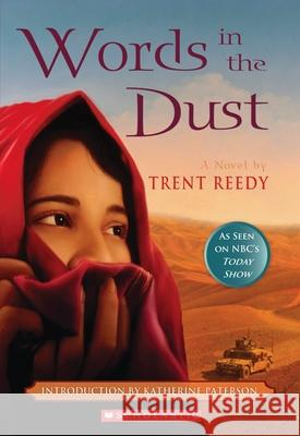 Words in the Dust Trent Reedy 9780545261265