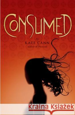 Consumed Kate Cann 9780545263870