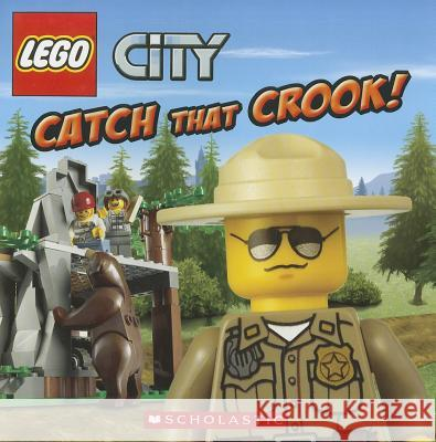 Lego City: Catch That Crook! Michael Anthony Steele 9780545369916