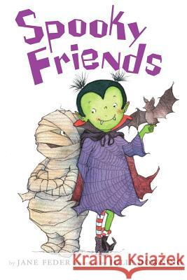 Spooky Friends Jane Feder 9780545478168