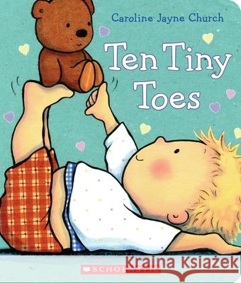 Ten Tiny Toes Caroline Jayne Church 9780545536011