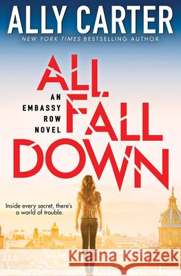 All Fall Down Ally Carter 9780545654807