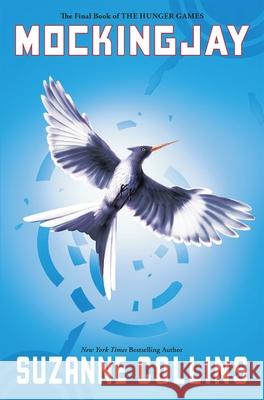Mockingjay Suzanne Collins 9780545663267