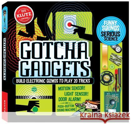 Build Your Own Gotcha Gadgets Klutz Press 9780545805933 Klutz