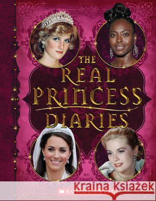 The Real Princess Diaries Grace Norwich 9780545849371