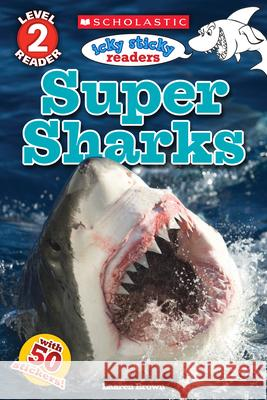 Icky Sticky: Super Sharks Laaren Brown 9780545872317