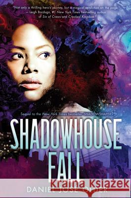 Shadowhouse Fall Daniel Jos Older 9780545952828