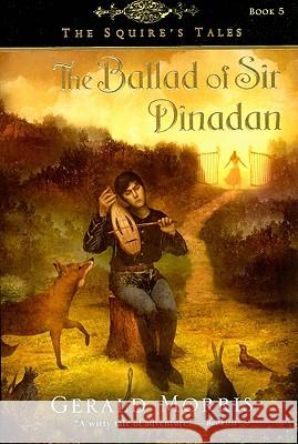 The Ballad of Sir Dinadan Gerald Morris 9780547014739