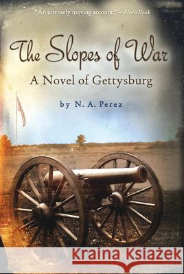 The Slopes of War Norah Perez 9780547016146