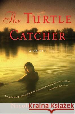 The Turtle Catcher Nicole Lea Helget 9780547248004