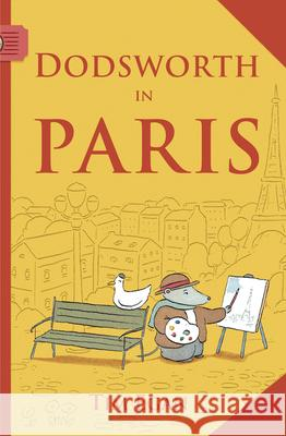 Dodsworth in Paris (Reader) Tim Egan Tim Egan 9780547331928