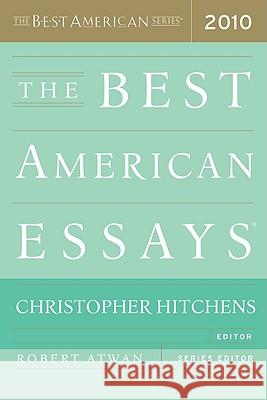 The Best American Essays 2010 Christopher Hitchens Robert Atwan 9780547394510
