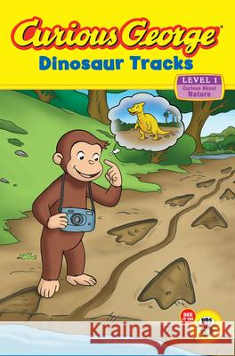 Curious George: Dinosaur Tracks: Curious about Nature H. A. Rey 9780547438887