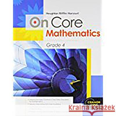 Houghton Mifflin Harcourt on Core Mathematics: Student Workbook Grade 4 Houghton Mifflin Harcourt 9780547575186