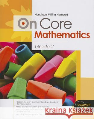 Houghton Mifflin Harcourt on Core Mathematics: Student Workbook Grade 2 Houghton Mifflin Harcourt 9780547575193