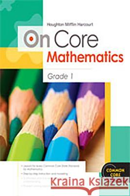 Houghton Mifflin Harcourt on Core Mathematics: Student Workbook Grade 1 Houghton Mifflin Harcourt 9780547575223