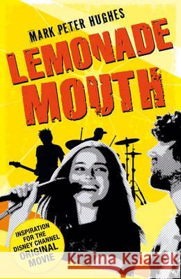Lemonade Mouth Mark Hughes 9780552565554