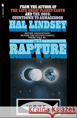 The Rapture: Truth or Consequences Hal Lindsey 9780553014112
