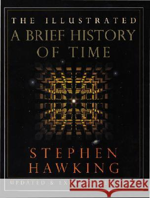 The Illustrated a Brief History of Time: Updated and Expanded Edition Stephen Hawking 9780553103748 Bantam Books