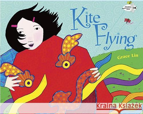 Kite Flying Grace Lin 9780553112542