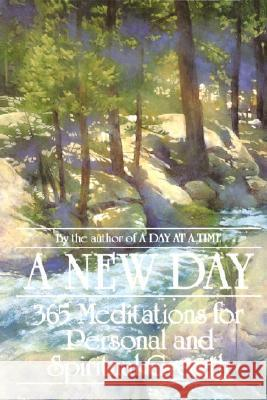 A New Day: 365 Meditations for Personal and Spiritual Growth Jack Weiner J. S. Dorian Anonymous 9780553345919 Bantam Books