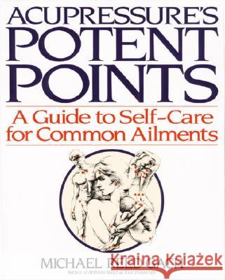 Acupressures Potent Points Michael Reed Gach Gach 9780553349702
