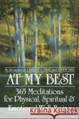 At My Best: 365 Meditations for the Physical, Spiritual, and Emotional Well-Being Bantam Doubleday Dell                    J. S. Dorian Anonymous 9780553353372 Bantam Books